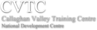 CVTC Callaghan Valley Training Centre